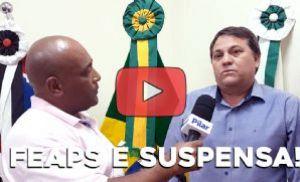 Prefeito e secretária de saúde falam sobre a suspensão da FEAPS
