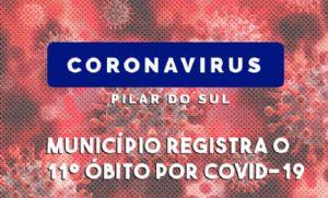 Pilar do Sul registra o 11° óbito por coronavírus