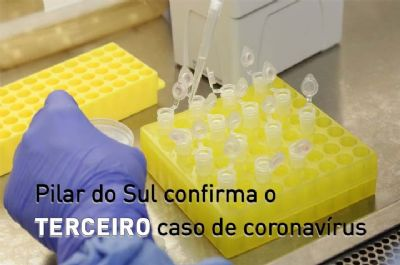 Sobe para três os casos confirmados de coronavírus em Pilar do Sul