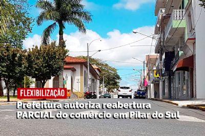 Prefeitura flexibiliza quarentena e permite reabertura parcial do comércio em Pilar do Sul