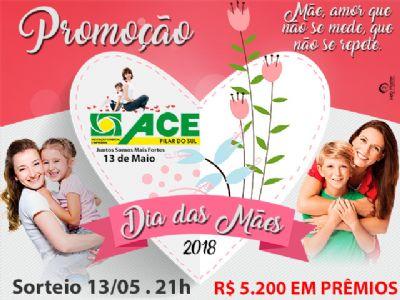 Promoção Dia das Mães da ACE Pilar do Sul distribuirá R$ 5.200 em prêmios