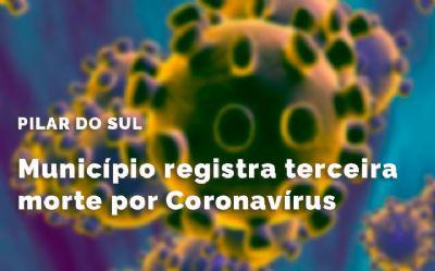 Pilar do Sul registra o terceiro óbito por coronavírus